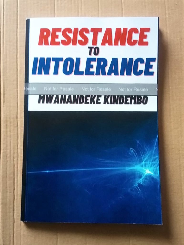 """""""Resistance To Intolerance"""" book by Mwanandeke Kindembo"""